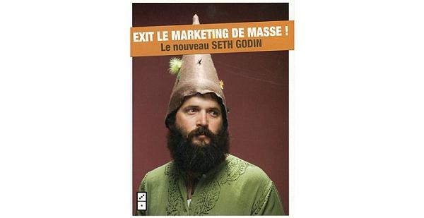 nous sommes tous singulier exit le marketing de masse Seth Godin