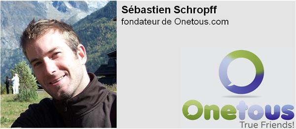 Interview de entrepreneur Sebastien Schropff - Onetous.com