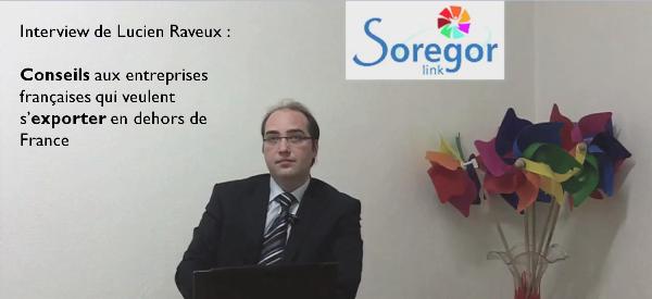 Lucien Raveux Conseils aux entreprises françaises qui veulent s'exporter en dehors de France