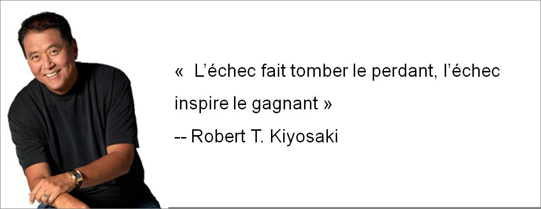 L'échec fait tomber le perdant, l'échec inspire le gagnant - Robert T. Kiyosaki