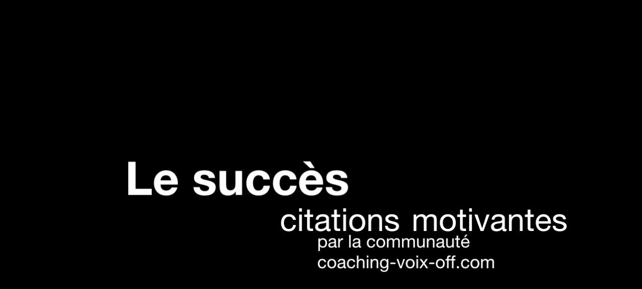 Le Succès Les Meilleures Citations Motivantes En Vidéo