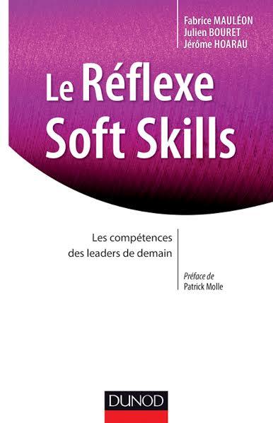 Le Réflexe Soft Skills (Dunod)