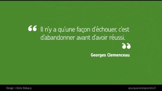 Citation réussite  et abandon Georges Clémenceau
