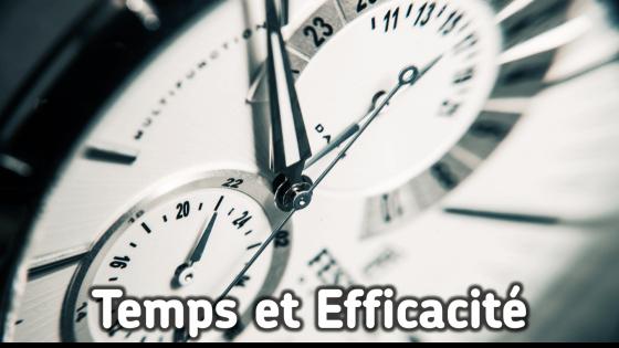 temps et efficacité