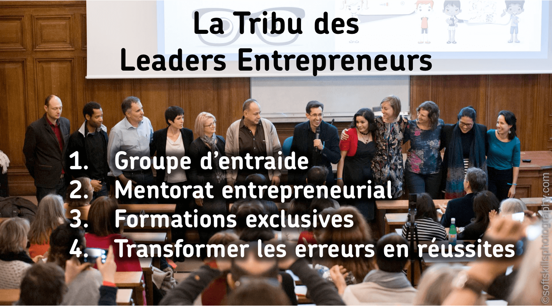 la tribu des leaders entrepreneurs