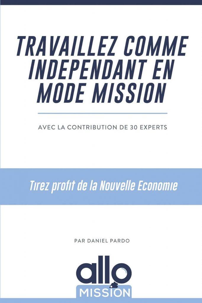 Travaillez comme indépendant en mode mission - Daniel Pardo