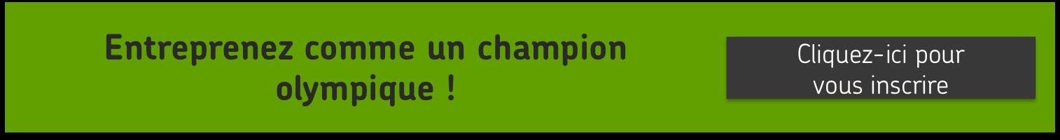 Entreprenez comme un champion olympique